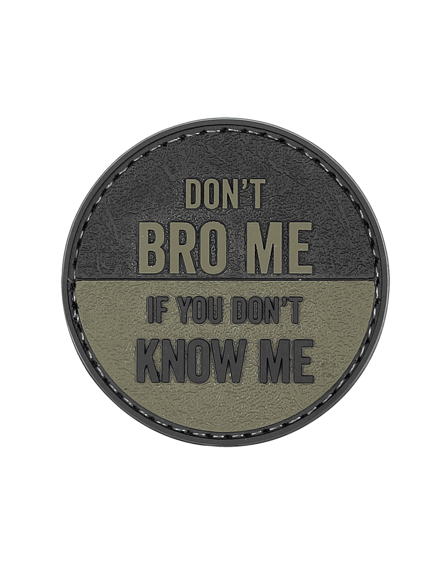 DON'T BRO ME MORALE PATCH