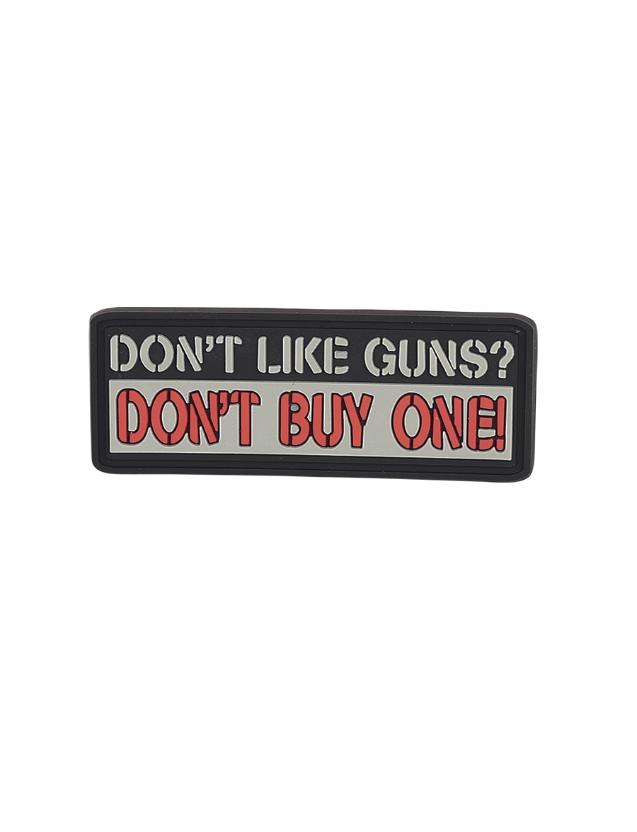 DON'T LIKE GUNS MORALE PATCH